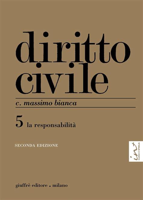 libreria quaglia diritto civile 5 la responsabilit 224 libreria quaglia