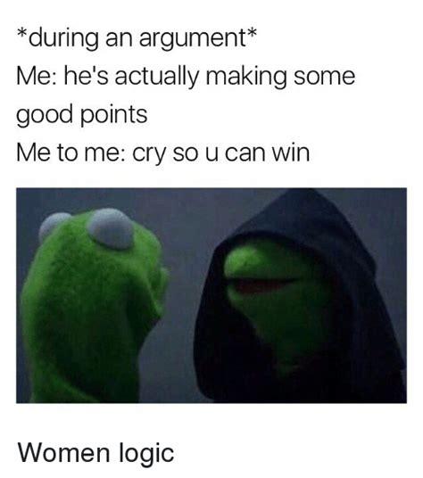 Logic Meme - 25 best memes about womens logic womens logic memes