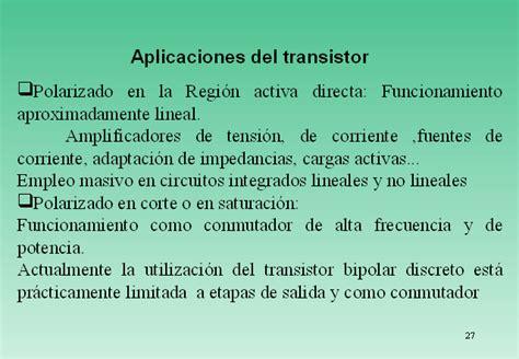 transistor bipolar aplicaciones transistores bipolares presentaci 243 n powerpoint monografias