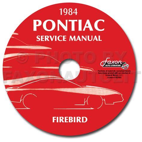 how to download repair manuals 1989 pontiac firebird head up display 1984 pontiac firebird trans am repair shop manual original