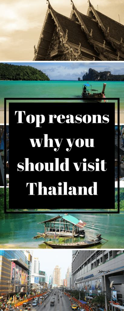 top reasons  visit thailand  year   world