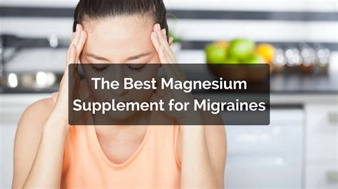 service for migraines magnesium dosage for migraines