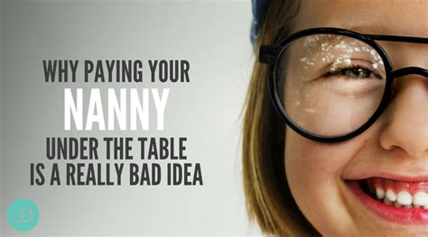 paying nanny the table why paying your nanny the table is a really bad idea