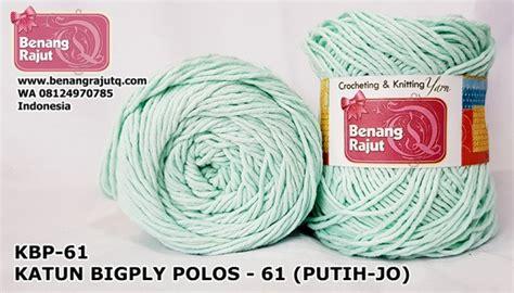 Benang Rajut Katun Big Ply 19 benang rajut katun bigply polos 61 kbp 61 putihjo pastel soft putih hijau benangrajutq