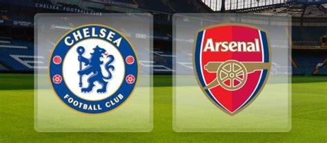 arsenal vs chelsea live stream watch live stream online chelsea vs arsenal prediction betting tips preview