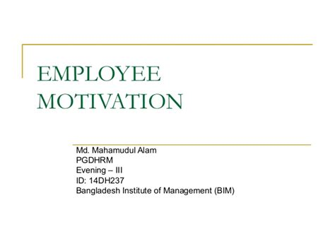 Employee Motivation Project For Mba by Quot Employee Motivation Term Paper Slide Presentation