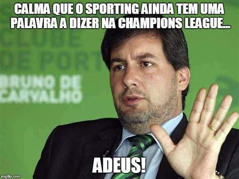 Sporting Memes - os memes da elimina 231 227 o do sporting na chions fotos