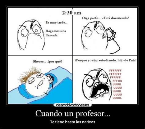 imagenes memes estudiantes cuando un profesor desmotivaciones