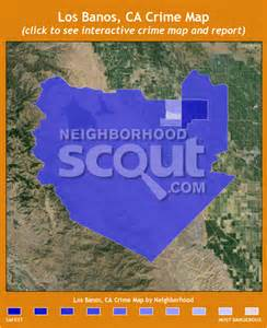 map of los banos california los banos crime rates and statistics neighborhoodscout