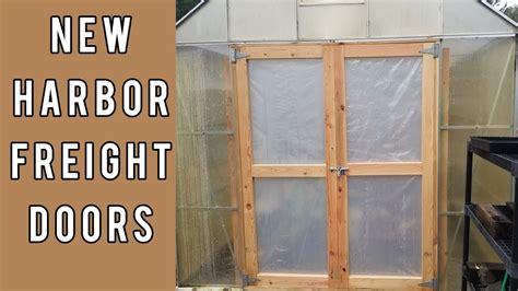 building  doors   harbor freight greenhouse youtube