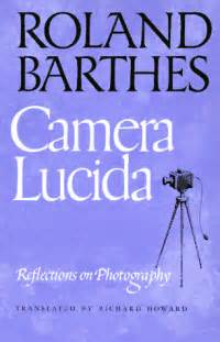 lucida barthes roland barthes lucida speaking of