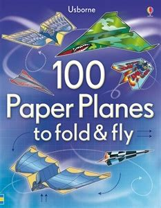 Fold And Fly Paper Planes Book - paper airplane book by usborne only 8 paper airplane