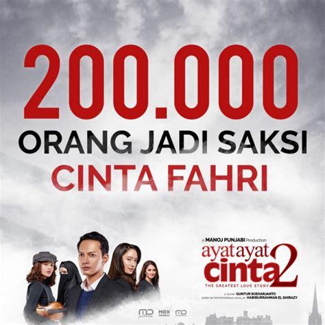 film ayat ayat cinta sinopsis perdana tayang film ayat ayat cinta 2 raih 200 ribu penonton
