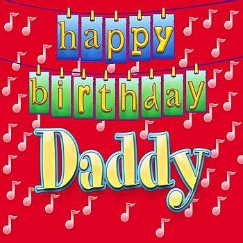 happy birthday daddy song mp3 download happy birthday daddy ingrid dumosch listen and