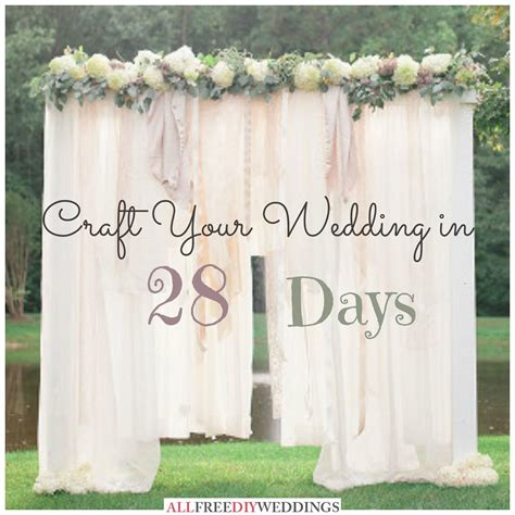 best month for wedding in california national wedding month craft your wedding in 28 days weddings wedding and diy wedding
