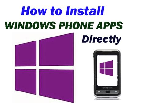 install windows 10 on any phone how to install windows phone 8 1 apps and games manually
