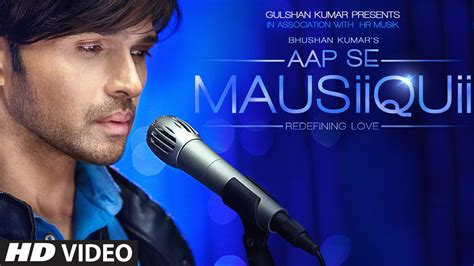 full hd video song aap se mausiiquii full hd video song sung by himesh reshammiya