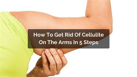 Getting Rid Of Cellulite by How To Deal With Cellulite On Your Arms