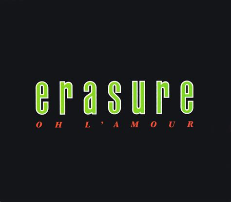 Amour Oh oh l amour 187 singles 187 erasure discography 187 onge s