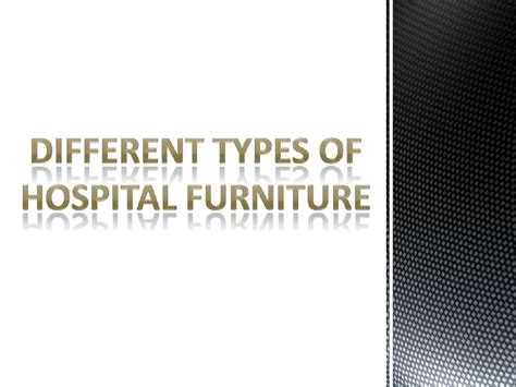 different types of upholstery different types of hospital furniture
