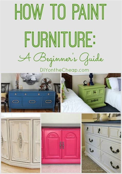 how to paint furniture how to paint furniture a beginners guide this will be
