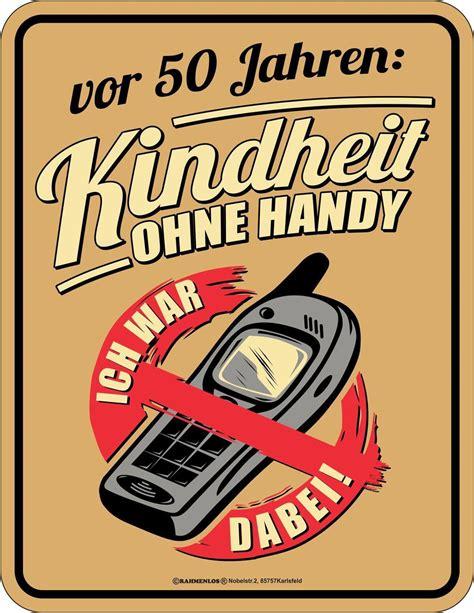 Len 50 60 Jahre by Geburtstag 50 Jahre Blechschild Kindheit Ohne Handy Schild