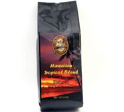 Volcano Blend Robusta Kona Island Coffee Best Seller