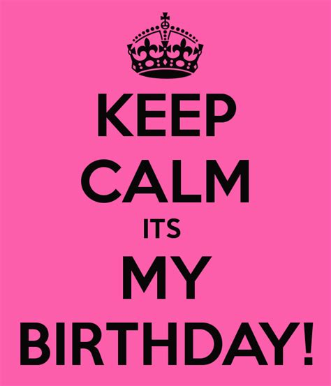 imagenes keep a calm it s my birthday month keep calm its my birthday poster anj keep calm o matic