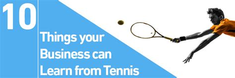 10 Things Can Learn From by 10 Things Your Business Can Learn From Tennis Direct365