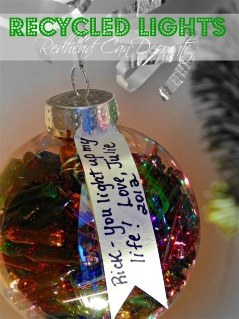 recycle old christmas lights fill a clear ornament with old christmas bulbs add a tag