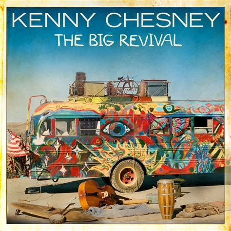 you save me kenny chesney cover kenny chesney reveals album cover for the big revival