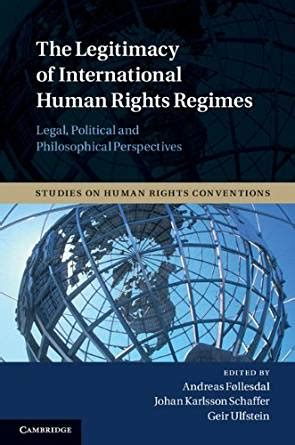 the legitimacy of the human books the legitimacy of international human rights