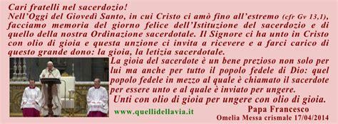 messa in testo pietre vive il gioved 236 santo di papa francesco messa