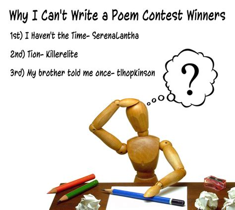Contest At Thedailytee by Thoughts Incorporated Why I Can T Write A Poem Winners