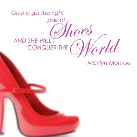 give a a pair of shoes quote marilyn give a a pair of shoes wall words