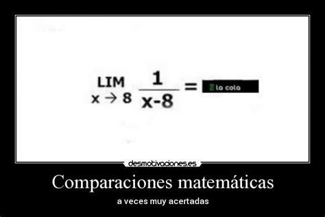 imagenes limites matematicos comparaciones matem 225 ticas desmotivaciones
