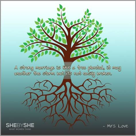 Wedding Quotes Roots by Marriage Pins Trees A Tree And We