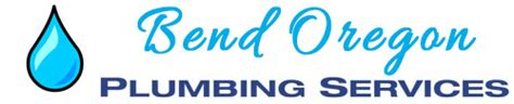 Plumbing Bend Or by Bend Oregon Plumbing Companies In Bend