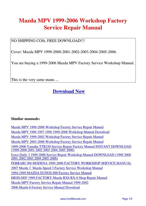 how to download repair manuals 2000 mazda mpv engine control mazda mpv 1999 2006 workshop factory service repair manual pdf by linda pong issuu