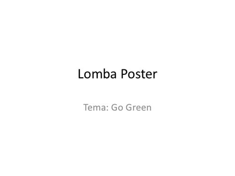 Goinggreen Mba Polymers by Lomba Poster Go Green