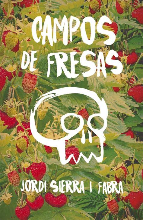 libro cos de fresas cos de fresas literatura infantil y juvenil sm