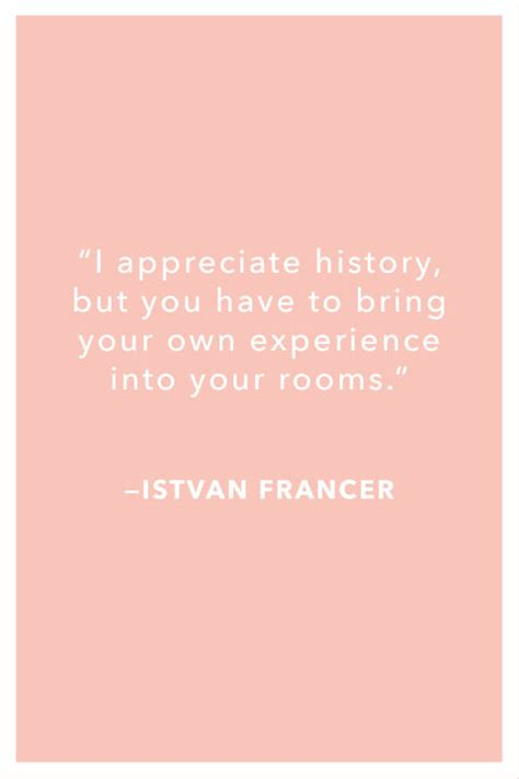 decorating quotes 18 interior design inspiration quotes top interior designers share inspiration