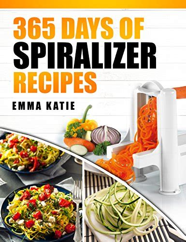 instant pot cookbook 365 day healthy and easy pressure cooker recipes books spiralizer 365 days of spiralizer recipes spiralizer