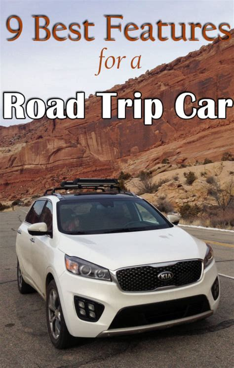 Comfortable Cars For Road Trips by 9 Best Features Of Great American Road Trip Cars