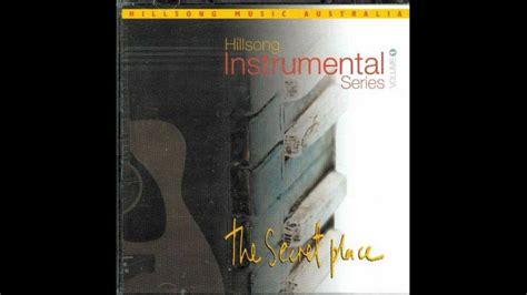 secret instrumental show me your ways the secret place hillsong