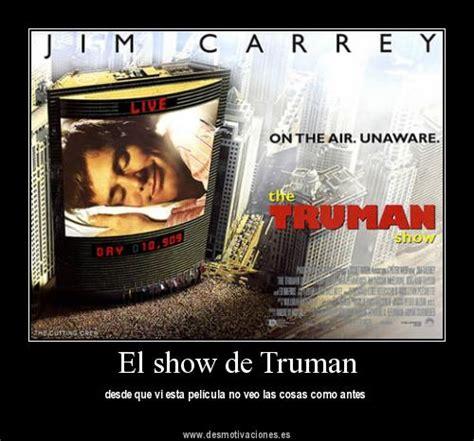 el show de truman manipulaci n de la realidad en televisi n el show de truman blog usmij