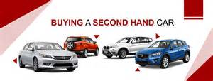 buy new or second car 3 important tips when buying second cars argus