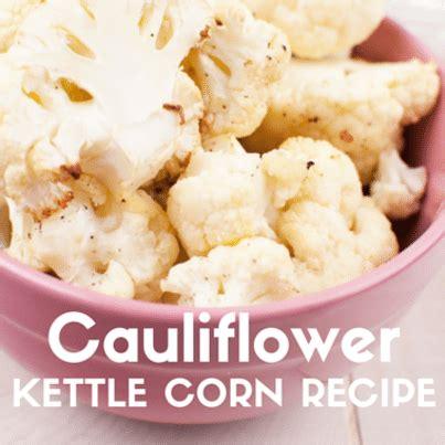 hot chips dr oz dr oz cauliflower kettle corn recipe chips crunchy