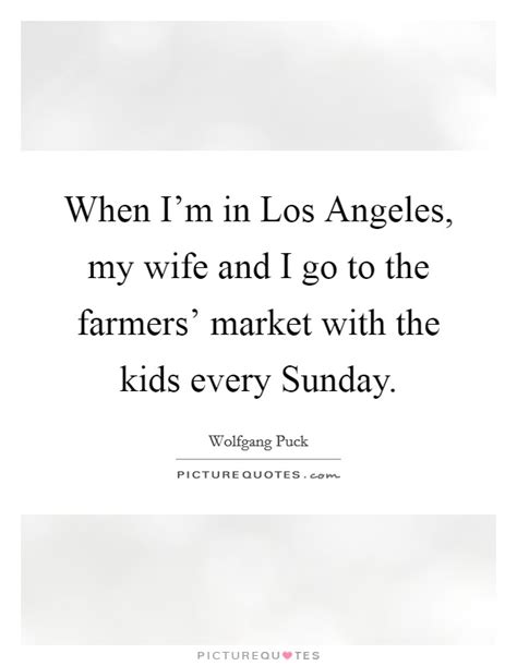 Im In Los Angeles For The Oscars by When I M In Los Angeles My And I Go To The Farmers