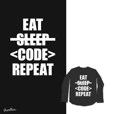 Eat Design Sleep Repeat score eat sleep code repeat by horvilleur on